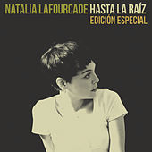 Hasta la Raíz (Edición Especial) de Natalia Lafourcade