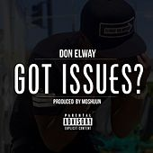 Got Issues? - Single by Don Elway