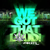We Got That Loud by Various Artists