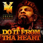 Do It from tha Heart - Single de Young Noble