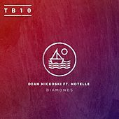 Diamonds (feat. Notelle) - Single by Dean Mickoski