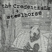 Split with The Credentials, Steelhorse by Various Artists