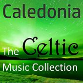 Caledonia: The Celtic Music Collection by Various Artists
