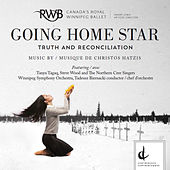 Going Home Star: Truth and Reconciliation by Various Artists