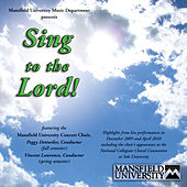 Sing to the Lord! (Live) by Mansfield University Concert Choir