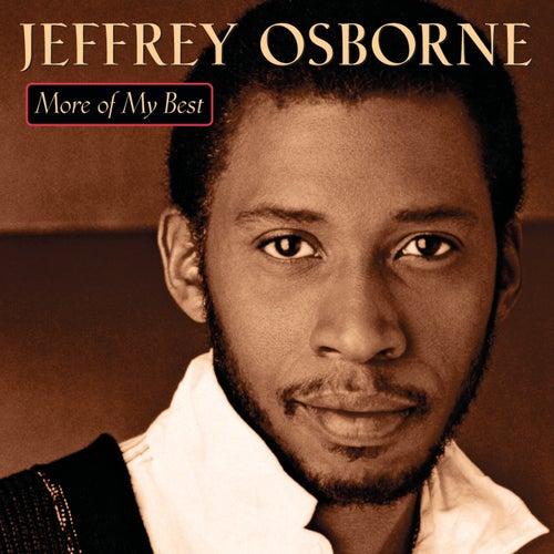More Of My Best by Jeffrey Osborne