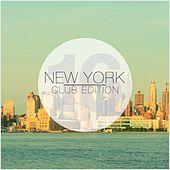 New York Club Edition, Vol. 16 by Various Artists