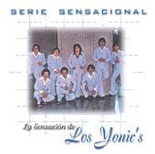 Serie Sensacional Regional Mexican - Los Yonic's de Los Yonics