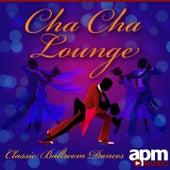 Cha Cha Lounge: Classic Ballroom Dances de 101 Strings Orchestra