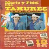 Mario Y Fidel Los Tahures Con La Banda Sinaloense: Santa Rosa von Los Tahures