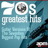 70s Greatest Hits: Guitar Versions of the Seventies Biggest Pop Hits by Fifty Guitars