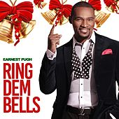 Ring Dem Bells by Earnest Pugh