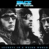 Secrets In A Weird World (Original Version) by Rage
