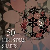 50 Christmas Shades by Various Artists
