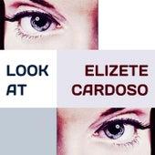Look at von Elizeth Cardoso