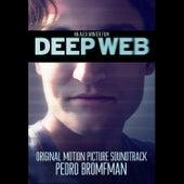 Deep Web (Original Motion Picture Soundtrack) de Pedro Bromfman