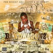 Bandwagon 2 Mixtape by Foe Bishop