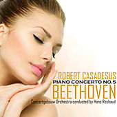 Beethoven: Concerto No. 5 in E-Flat Major, Op. 73 von Royal Concertgebouw Orchestra