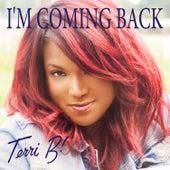 I'm Coming Back de Terri B