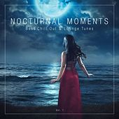 Nocturnal Moments (Best Chill out & Lounge Tunes), Vol. 1 de Various Artists