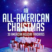 An All-American Christmas - 30 American Holiday Favorites de Various Artists
