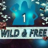 Wild & Free 1 de Various Artists