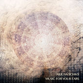 Music For Your Ears by Arjuna Schiks