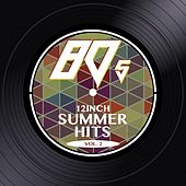 80s 12inch Summer Hits, Vol. 2 by Various Artists