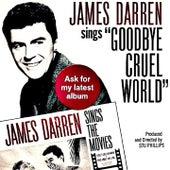 Goodbye Cruel World by James Darren