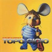Le più belle canzoni di Topo Gigio de Various Artists