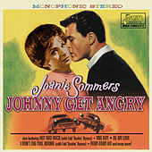 Johnny Get Angry by Joanie Sommers