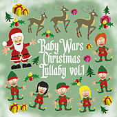 Christmas Lullaby Vol. 1 de Baby Wars