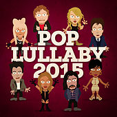 Pop Lullaby 2015 de Baby Wars