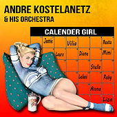 Calender Girl de Andre Kostelanetz And His Orchestra