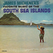 James Michener's Favorite Music of the South Sea Islands de Various Artists