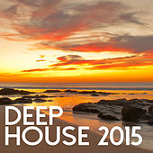 Deep House 2015 de Various Artists