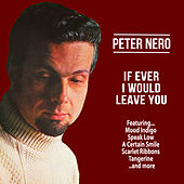 If Ever I Would Leave You de Peter Nero