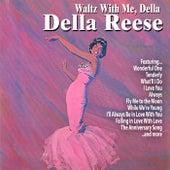 Waltz With Me,Della von Della Reese