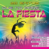 Que No Pare la Fiesta, Vol. 2 von Various Artists