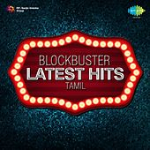 Blockbuster Latest Hits (Tamil) by Various Artists