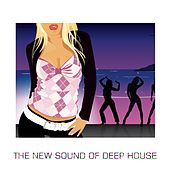 The New Sound Of Deep House von Various Artists