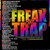Freak on Trap von Various Artists
