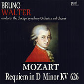Mozart: Requiem In D Minor, K. 626 by The Chicago Symphony Orchestra, Bruno Walter, The Chicago Symphony Chorus