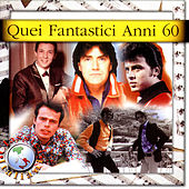 Quei Fantastici Anni 60 von Various Artists