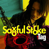 Saxoful Stroke by Tag