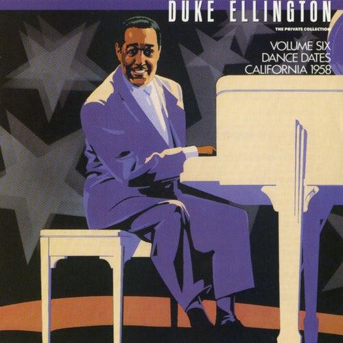 The Private Collection: Volume Six, Dance Dates, California, 1958 by Duke Ellington