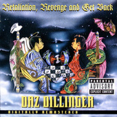 Retaliation, Revenge And Get Back de Daz Dillinger