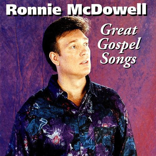 Great Gospel Songs by Ronnie McDowell