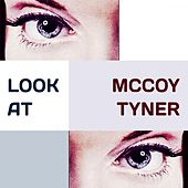 Look at by McCoy Tyner