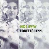 Hide Away by Loretta Lynn